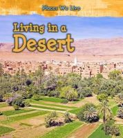 Labrecque, Ellen - Living in a Desert (Young Explorer: Places We Live) - 9781406287752 - V9781406287752