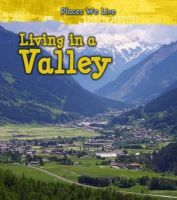 Labrecque, Ellen - Living in a Valley (Young Explorer: Places We Live) - 9781406287776 - V9781406287776