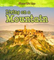 Labrecque, Ellen - Living on a Mountain (Young Explorer: Places We Live) - 9781406287790 - V9781406287790