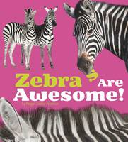 Peterson, Megan Cooley - Zebras are Awesome! - 9781406288568 - V9781406288568