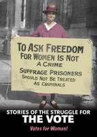 Guillain, Charlotte - Stories of the Struggle for the Vote - 9781406289527 - V9781406289527