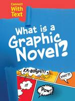 Guillain, Charlotte - What is a Graphic Novel? (Raintree Perspectives: Connect with Text) - 9781406290080 - V9781406290080
