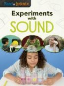 Thomas, Isabel - Experiments with Sound (Raintree Perspectives: Read and Experiment) - 9781406290301 - V9781406290301