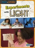 Thomas, Isabel - Experiments with Light (Raintree Perspectives: Read and Experiment) - 9781406290318 - V9781406290318
