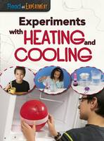 Thomas, Isabel - Experiments with Heating and Cooling - 9781406290455 - V9781406290455