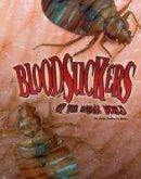 Sullivan, Jody - Bloodsuckers of the Animal World (Blazers: Disgusting Creature Diets) - 9781406291735 - V9781406291735