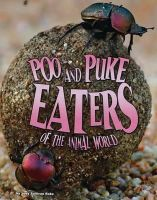 Sullivan, Jody - Poo and Puke Eaters of the Animal World (Blazers: Disgusting Creature Diets) - 9781406291766 - V9781406291766