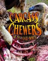 Rake, Jody Sullivan - Carcass Chewers of the Animal World - 9781406291797 - V9781406291797