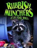 Rake, Jody Sullivan - Rubbish Munchers of the Animal World - 9781406291803 - V9781406291803
