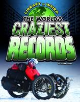 Garbe, Suzanne - The World's Craziest Records - 9781406292084 - V9781406292084