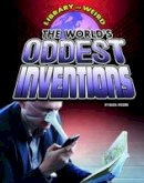 Higgins, Nadia - The World's Oddest Inventions - 9781406292091 - V9781406292091