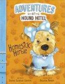 Sateren, Shelley Swanson - Homesick Herbie (Adventures at Hound Hotel: Adventures at Hound Hotel) - 9781406292282 - V9781406292282