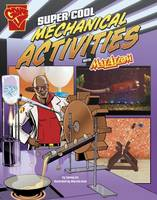 Enz, Tammy - Super Cool Mechanical Activities with Max Axiom (Graphic Library: Max Axiom Science and Engineering Activities) - 9781406293302 - V9781406293302