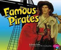 Tucker, Rosalyn - Famous Pirates (Pebble Plus: Pirates Ahoy!) - 9781406293555 - V9781406293555