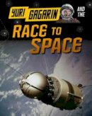 Hubbard, Ben, Langley, Andrew - Adventures in Space (Infosearch: Adventures in Space) - 9781406297423 - V9781406297423