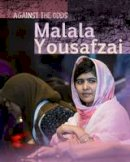 Throp, Claire - Malala Yousafzai (Infosearch: Against the Odds Biographies) - 9781406297577 - V9781406297577