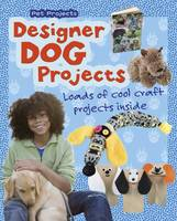 Thomas, Isabel - Designer Dog Projects (Snap Books: Pet Projects) - 9781406298277 - V9781406298277