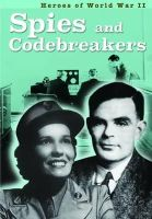 Throp, Claire - Spies and Codebreakers (Ignite: Heroes of World War II) - 9781406298826 - V9781406298826