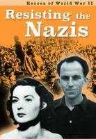 Throp, Claire - Resisting the Nazis (Ignite: Heroes of World War II) - 9781406298857 - V9781406298857