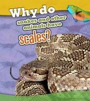 Lewis, Clare - Why Do Snakes and Other Animals Have Scales? (Read and Learn: Animal Body Coverings) - 9781406299298 - V9781406299298