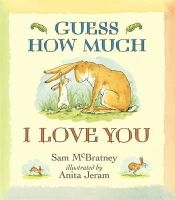 McBratney, Sam - Guess How Much I Love You - 9781406300406 - 9781406300406