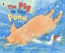 Martin Waddell - Pig in the Pond - 9781406301595 - V9781406301595