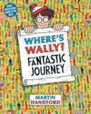Handford, Martin - Where's Wally? the Fantastic Journey - 9781406305876 - 9781406305876
