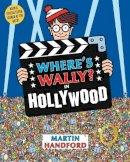 Martin Handford - Where's Wally? in Hollywood - 9781406305883 - 9781406305883