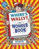 Handford, Martin - Where's Wally? the Wonder Book - 9781406305906 - KEC0013470