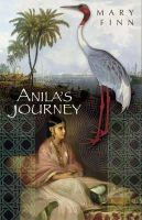 Finn, Mary - Anila's Journey - 9781406306590 - KNW0008629