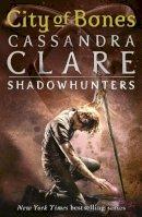 CASSANDRA CLARE - City of Bones (Mortal Instruments, Bk 1) - 9781406307627 - 9781406307627