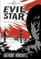 Horowitz, Anthony; Lee, Tony S. - Evil Star - The Graphic Novel - 9781406311303 - V9781406311303