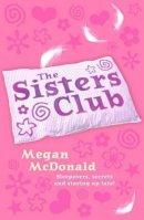 McDonald, Megan - Sisters Club - 9781406313376 - KTM0000593