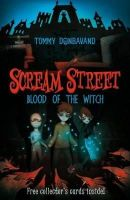 Tommy Donbavand - Scream Street: Blood of the Witch - 9781406314250 - KLN0014749
