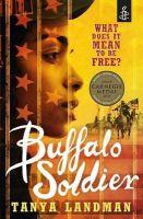 Landman, Tanya - Buffalo Soldier - 9781406314595 - V9781406314595