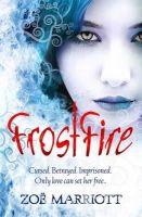 Zoe Marriott - Frostfire (Daughter of the Flames) - 9781406318142 - V9781406318142
