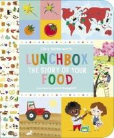 Butterworth, Chris - Lunchbox: The Story of Your Food - 9781406319934 - V9781406319934