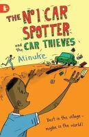Atinuke - The No. 1 Car Spotter and the Car Thieves - 9781406320800 - V9781406320800