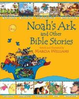 Marcia Williams - Noah's Ark and Other Bible Stories (Illustrated Classics) - 9781406326109 - V9781406326109