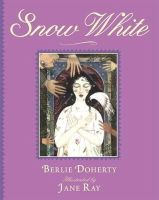 Doherty, Berlie - Snow White - 9781406329827 - KEX0263830