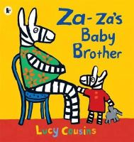 Cousins, Lucy - Za-za's Baby Brother - 9781406335798 - V9781406335798