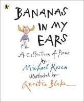 Michael Rosen - Bananas in My Ears - 9781406337556 - V9781406337556
