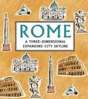 - Rome: A Three-dimensional Expanding City Skyline - 9781406340327 - V9781406340327