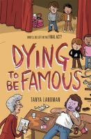 Landman, Tanya - Dying to Be Famous (Poppy Fields Mystery 3) - 9781406344431 - V9781406344431