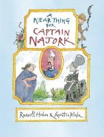 Hoban, Russell - A Near Thing for Captain Najork - 9781406347456 - V9781406347456
