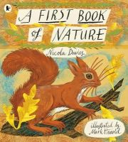 Davies, Nicola - A First Book of Nature - 9781406349160 - V9781406349160