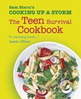 Stern, Sam - Cooking Up a Storm: The Teen Survival Cookbook - 9781406352979 - V9781406352979