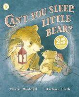 Martin Waddell; Barbara Firth - Can't You Sleep, Little Bear? - 9781406353037 - 9781406353037