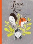 Britt, Fanny, Arsenault, Isabelle - Jane, the Fox and Me - 9781406353044 - V9781406353044