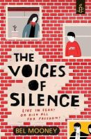 Bel Mooney - The Voices of Silence - 9781406358278 - KTG0016456